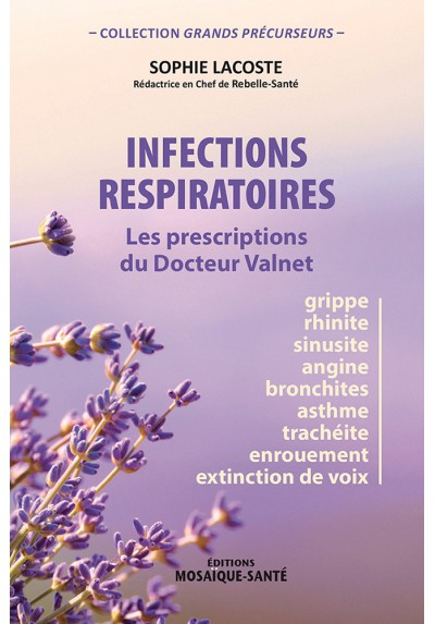 Collection Grands Précurseurs - Infections respiratoires